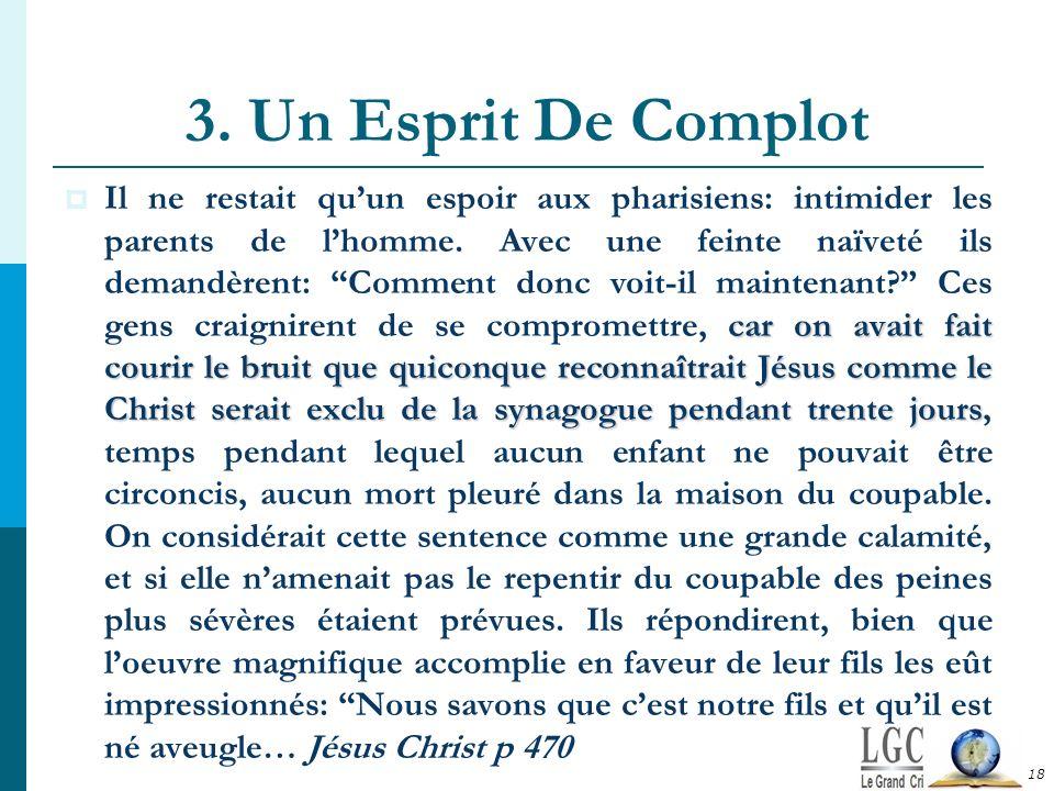 3. Un Esprit De Complot