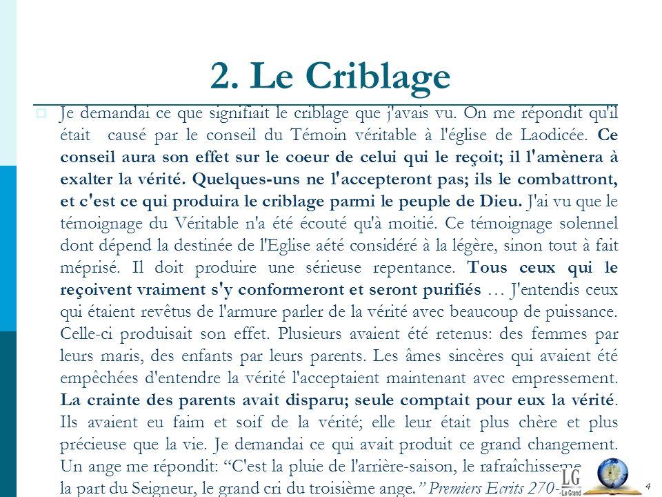 2. Le Criblage