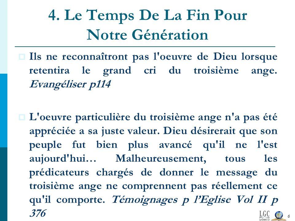 4. Le Temps De La Fin Pour Notre Génération