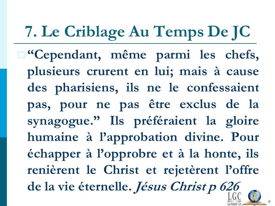 7. Le Criblage Au Temps De JC