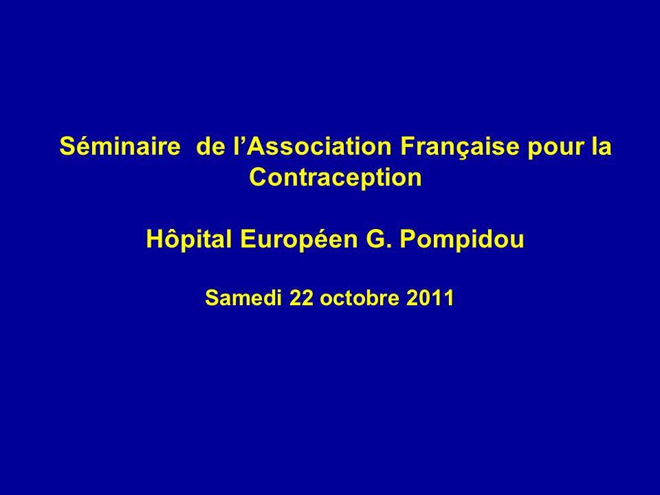Séminaire de l'Association Française pour la Contraception Hôpital Européen G. Pompidou