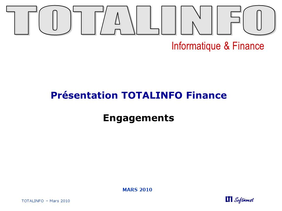 Présentation TOTALINFO Finance