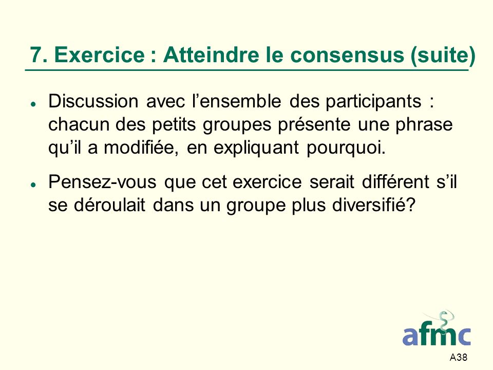7. Exercice : Atteindre le consensus (suite)