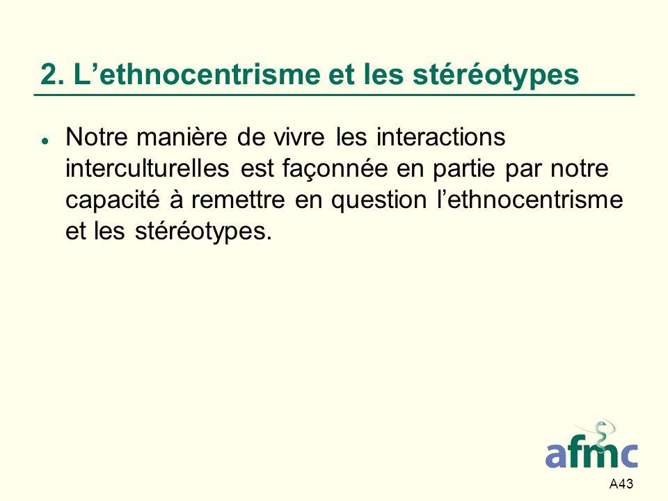 2. L'ethnocentrisme et les stéréotypes