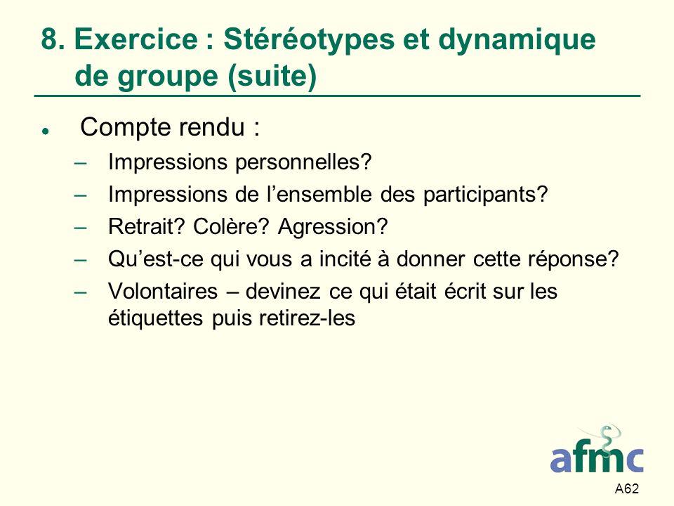 8. Exercice : Stéréotypes et dynamique de groupe (suite)
