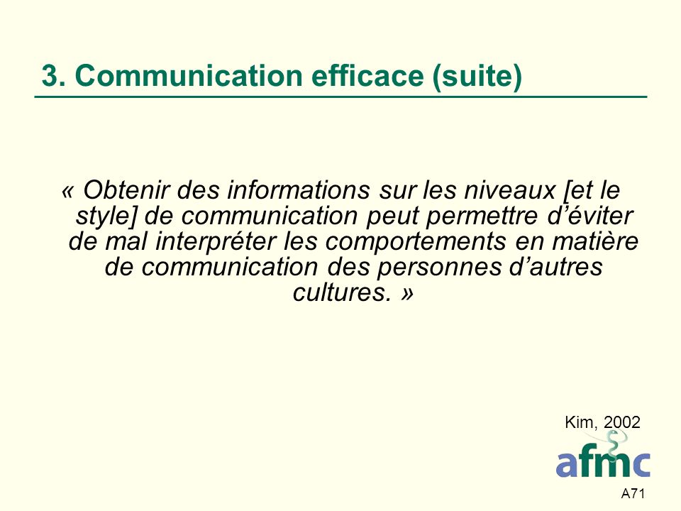 3. Communication efficace (suite)