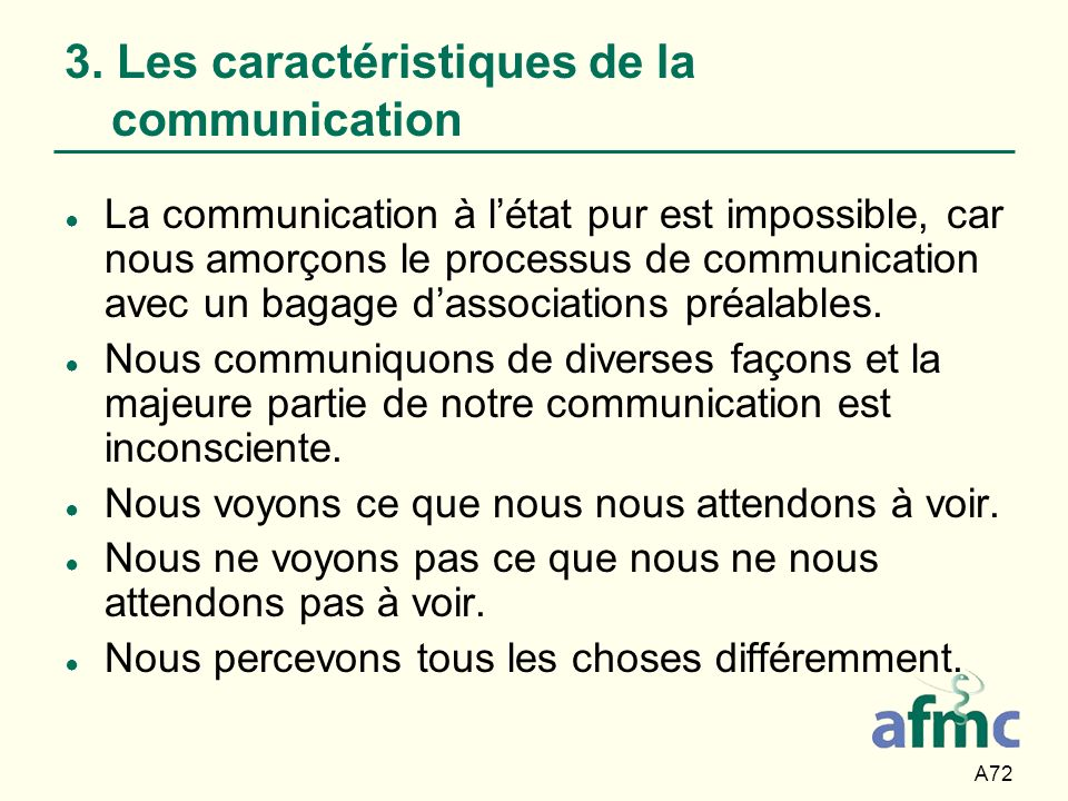 3. Les caractéristiques de la communication