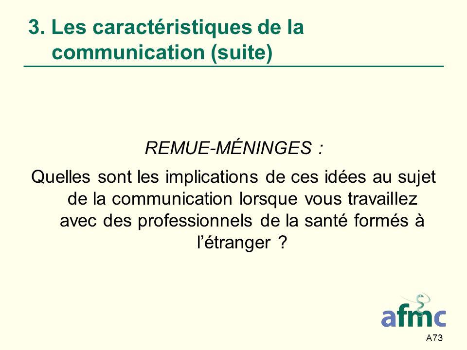 3. Les caractéristiques de la communication (suite)