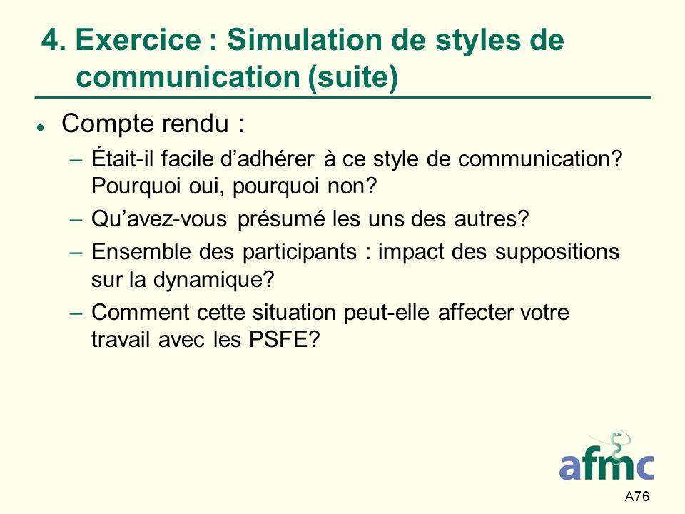 4. Exercice : Simulation de styles de communication (suite)