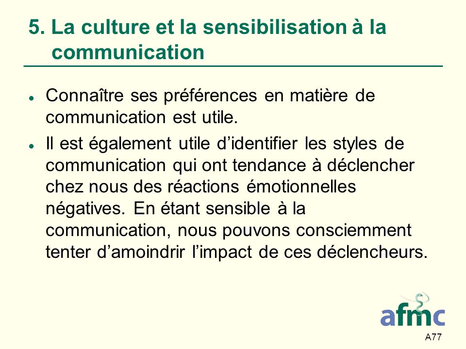 5. La culture et la sensibilisation à la communication