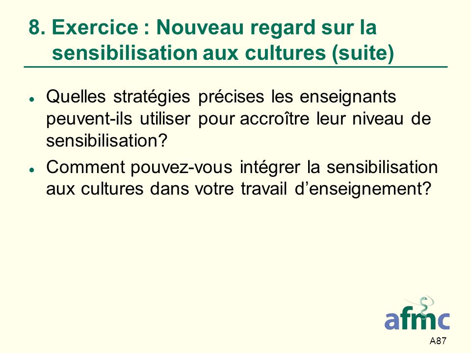 8. Exercice : Nouveau regard sur la sensibilisation aux cultures (suite)