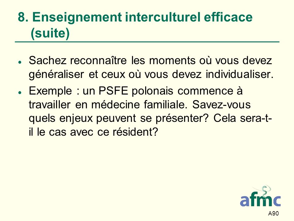 8. Enseignement interculturel efficace (suite)