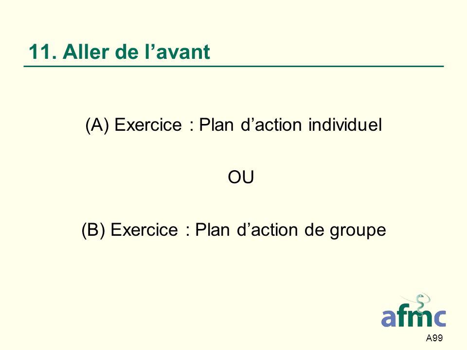 11. Aller de l'avant (A) Exercice : Plan d'action individuel OU