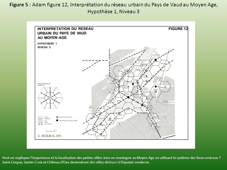 Figure 5 : Adam figure 12, Interprétation du réseau urbain du Pays de Vaud au Moyen Age, Hypothèse 1, Niveau 3
