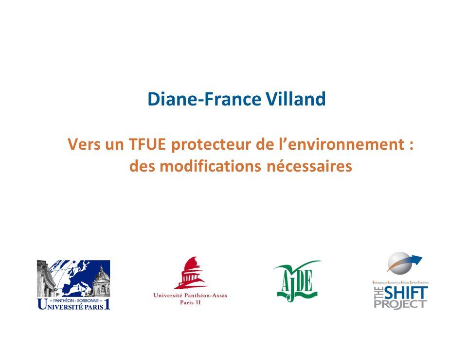 Diane-France Villand Vers un TFUE protecteur de l'environnement : des modifications nécessaires