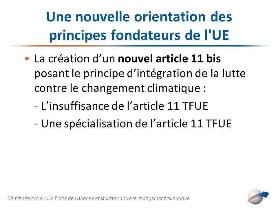 Une nouvelle orientation des principes fondateurs de l UE