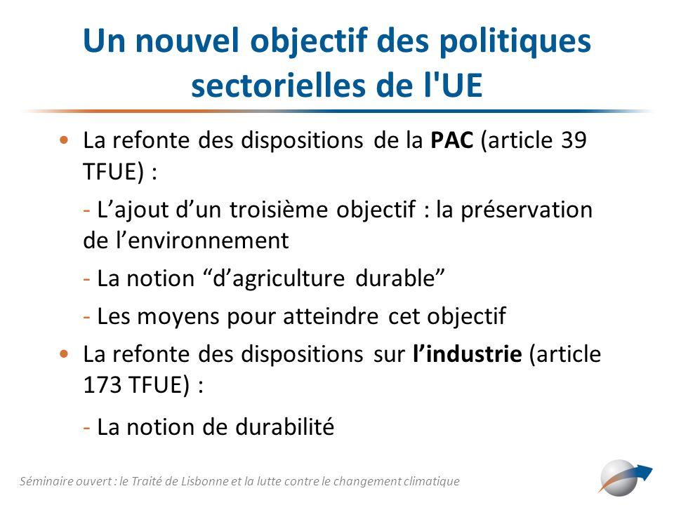 Un nouvel objectif des politiques sectorielles de l UE
