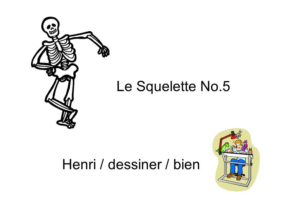 Le Squelette No.5 Henri / dessiner / bien