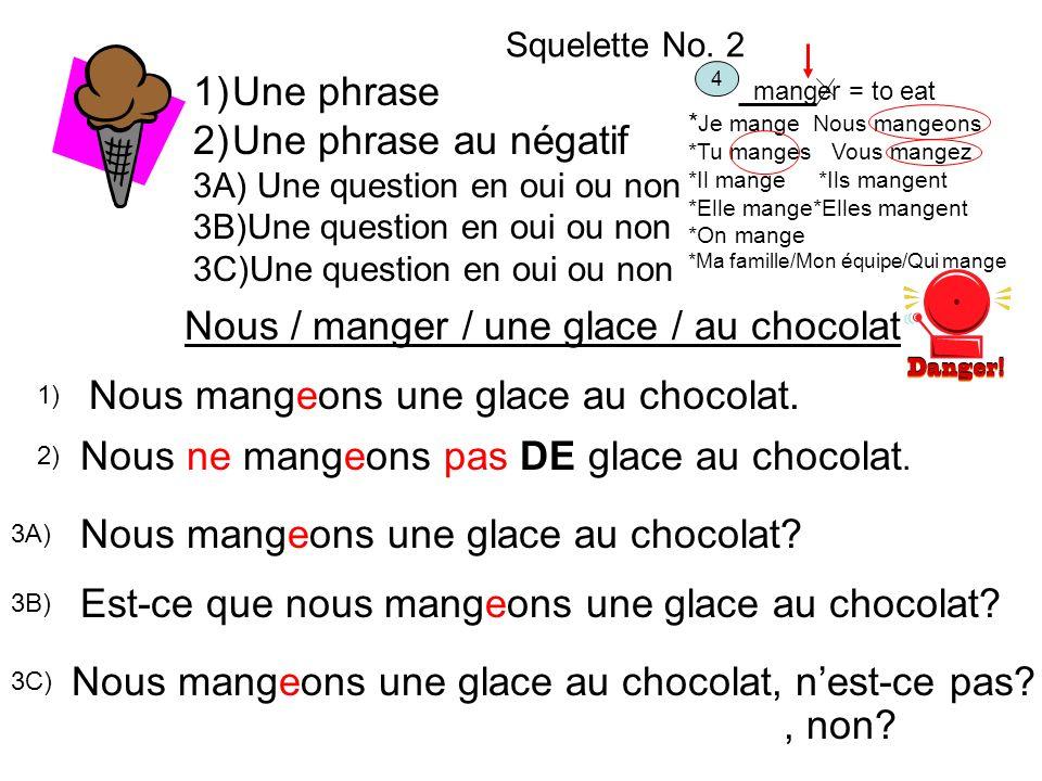 Nous / manger / une glace / au chocolat