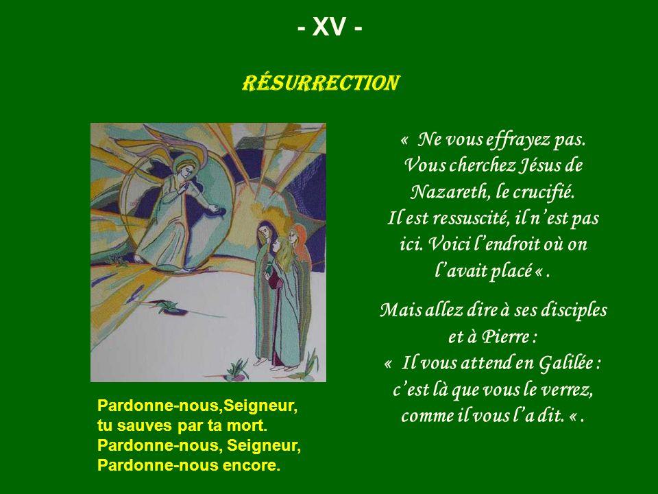 - XV - Résurrection.