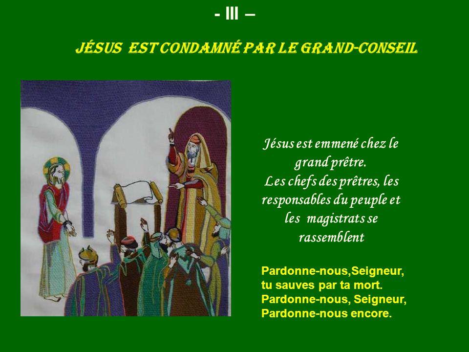 Jésus est condamné par le Grand-conseil