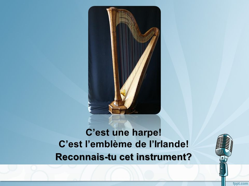 C'est une harpe! C'est l'emblème de l'Irlande!