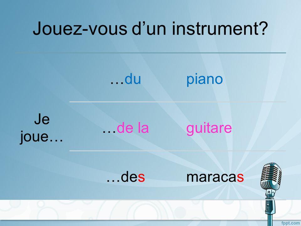 Jouez-vous d'un instrument
