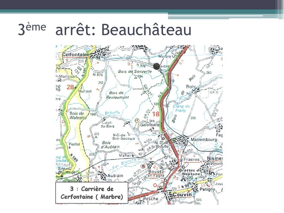 3ème arrêt: Beauchâteau