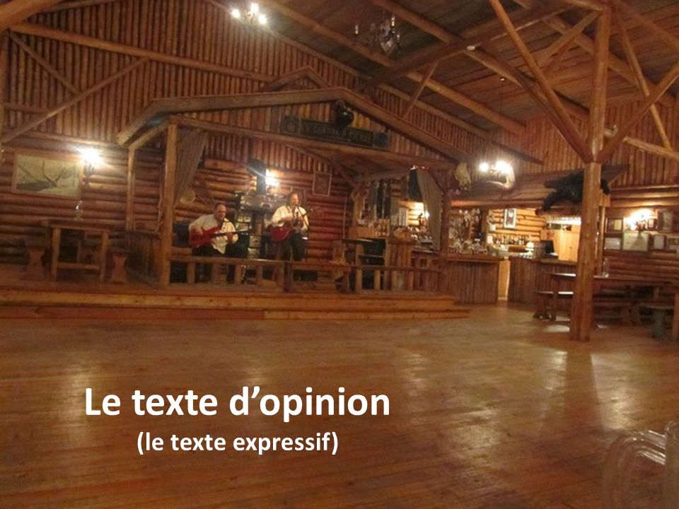 Le texte d'opinion (le texte expressif)