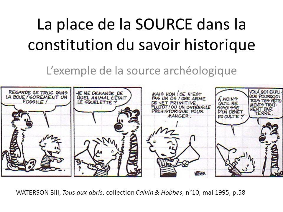 La place de la SOURCE dans la constitution du savoir historique