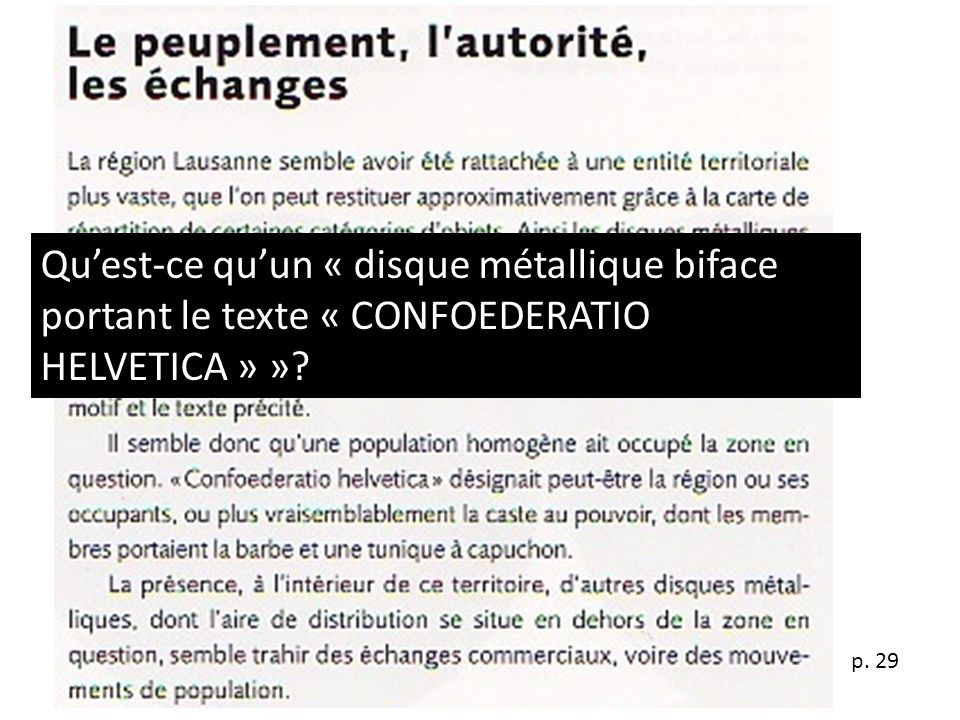 Qu'est-ce qu'un « disque métallique biface portant le texte « CONFOEDERATIO HELVETICA » »