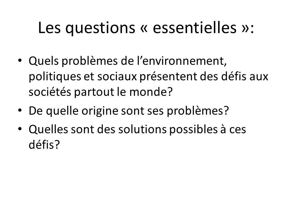 Les questions « essentielles »: