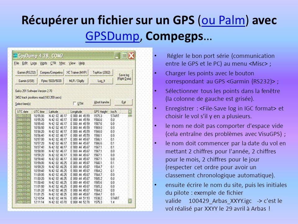 Récupérer un fichier sur un GPS (ou Palm) avec GPSDump, Compegps…