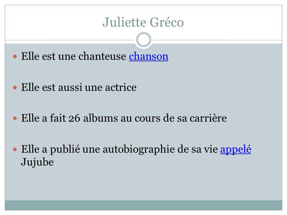 Juliette Gréco Elle est une chanteuse chanson
