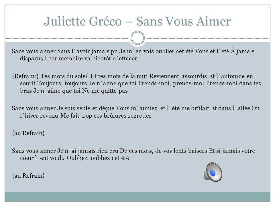 Juliette Gréco – Sans Vous Aimer