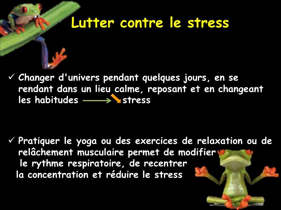 Lutter contre le stress