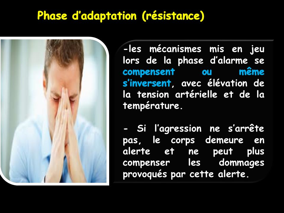 Phase d'adaptation (résistance)