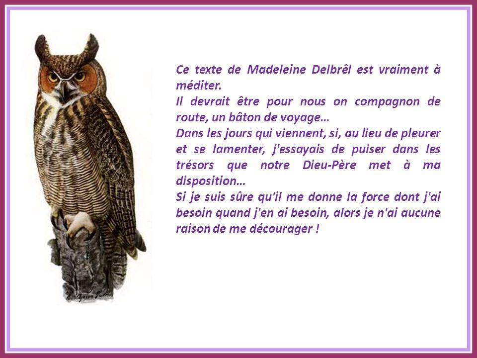 Ce texte de Madeleine Delbrêl est vraiment à méditer.
