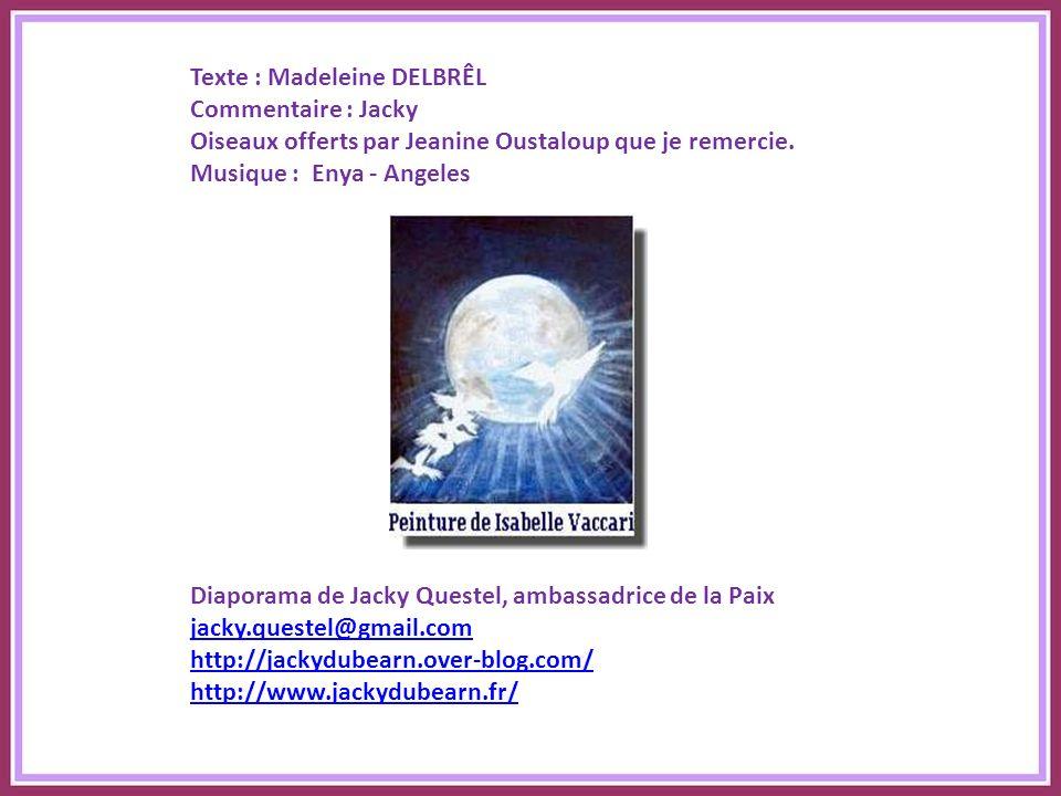 Texte : Madeleine DELBRÊL
