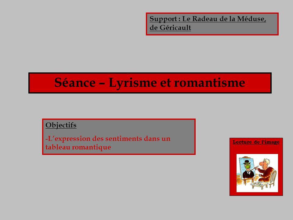 Séance – Lyrisme et romantisme