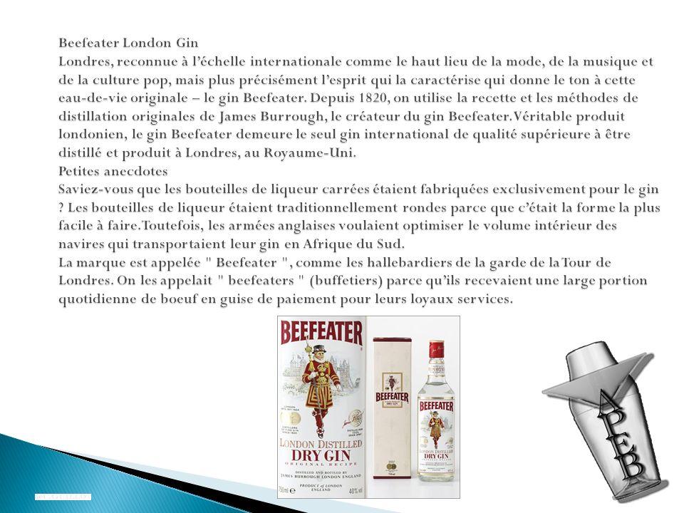 Beefeater London Gin Londres, reconnue à l'échelle internationale comme le haut lieu de la mode, de la musique et de la culture pop, mais plus précisément l'esprit qui la caractérise qui donne le ton à cette eau-de-vie originale – le gin Beefeater.