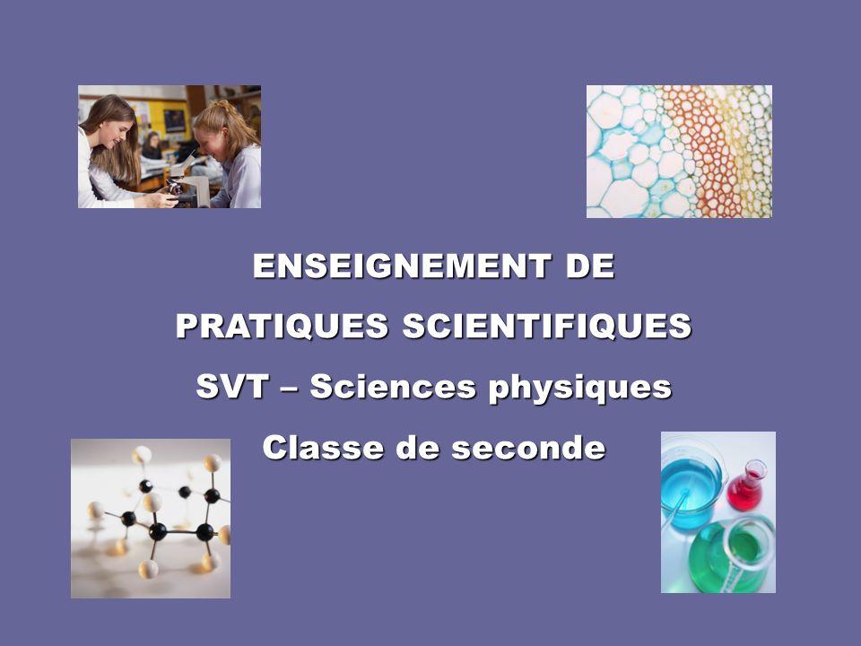 PRATIQUES SCIENTIFIQUES SVT – Sciences physiques