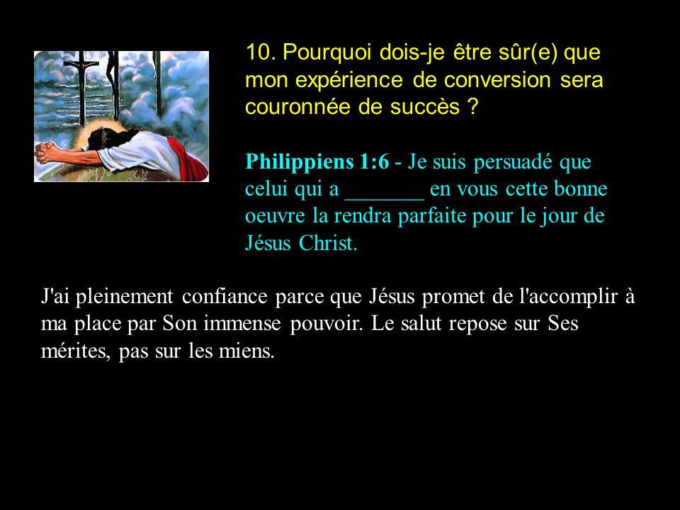 10. Pourquoi dois-je être sûr(e) que mon expérience de conversion sera couronnée de succès