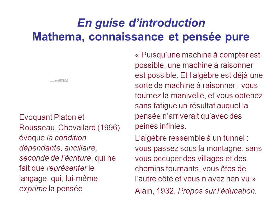 En guise d'introduction Mathema, connaissance et pensée pure