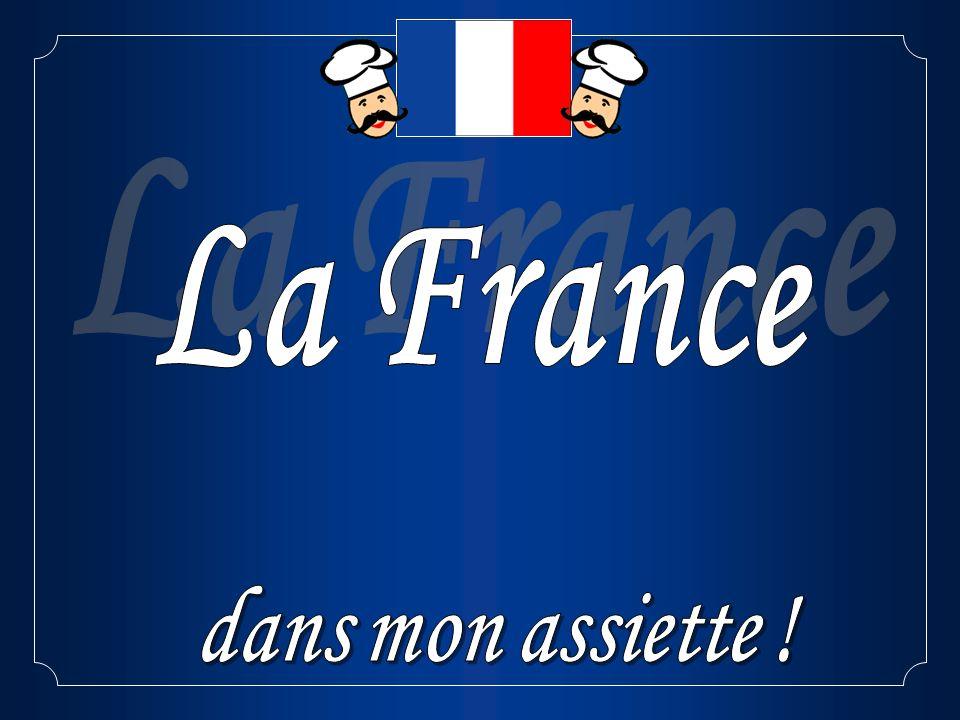 La France dans mon assiette !
