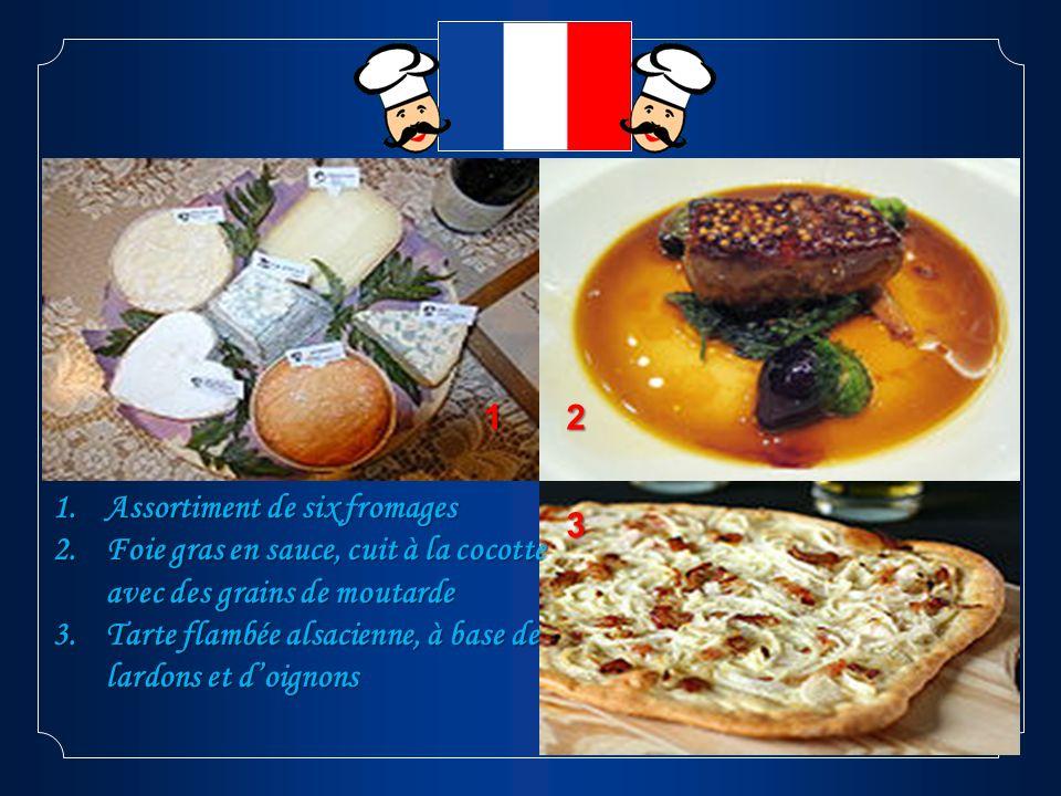 1 2. Assortiment de six fromages. Foie gras en sauce, cuit à la cocotte avec des grains de moutarde.