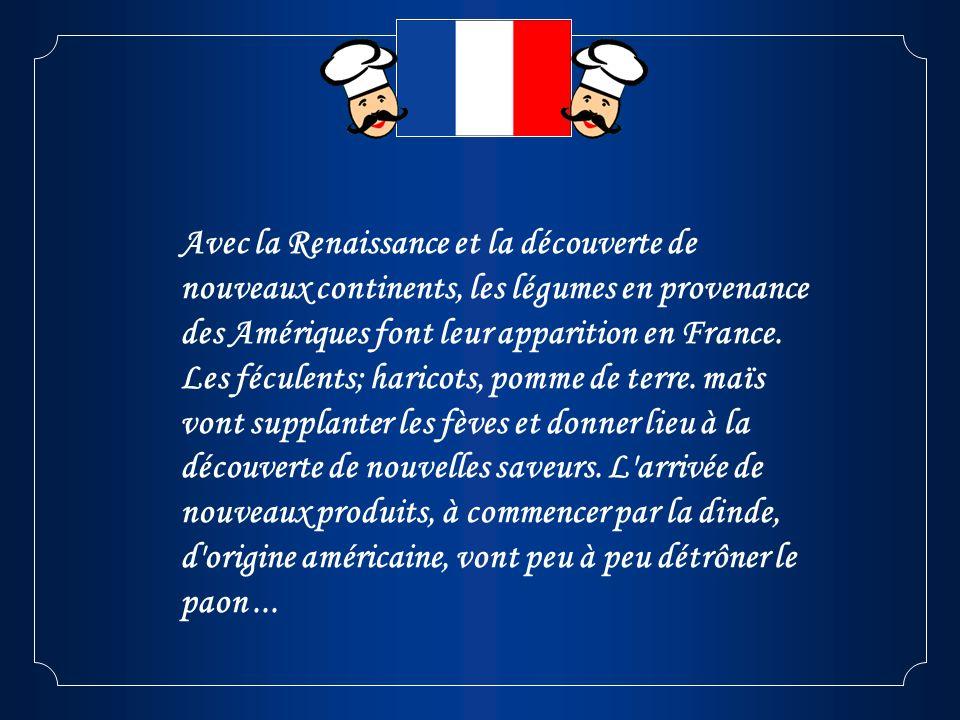 Avec la Renaissance et la découverte de nouveaux continents, les légumes en provenance des Amériques font leur apparition en France.