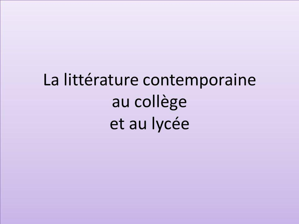 La littérature contemporaine au collège et au lycée
