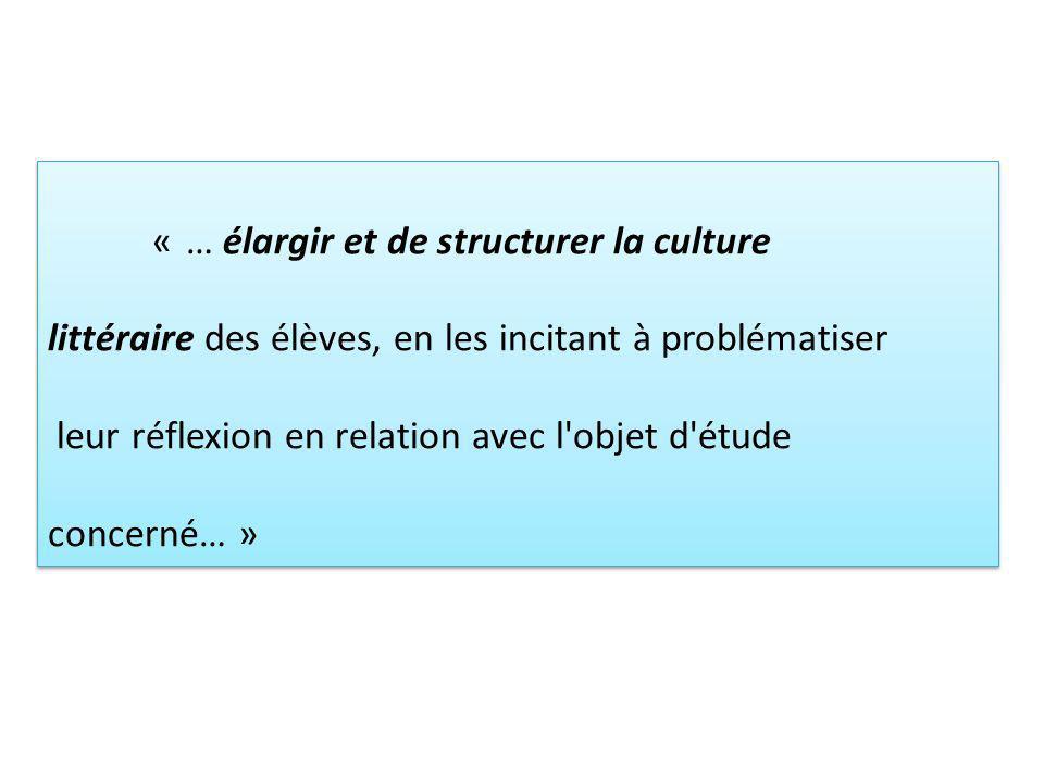 « … élargir et de structurer la culture