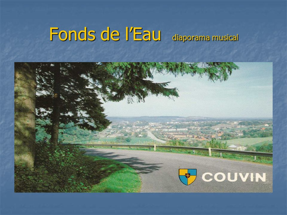 Fonds de l'Eau diaporama musical